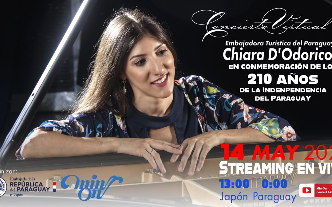 Chiara D'Odorico Virtual Concert in the Celebration of the 210th Anniversary of the Independence of Paraguay